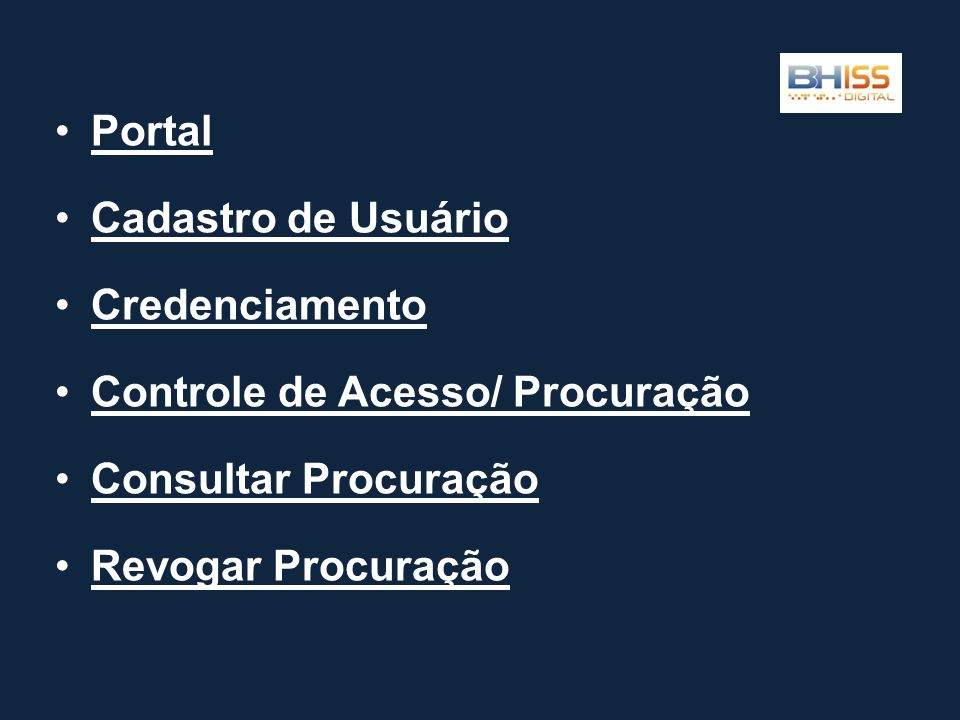 Portal Cadastro de Usuário. Credenciamento. Controle de Acesso/ Procuração. Consultar Procuração.