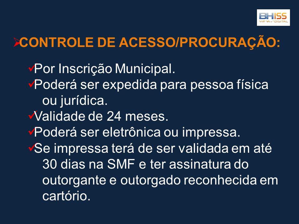 CONTROLE DE ACESSO/PROCURAÇÃO: