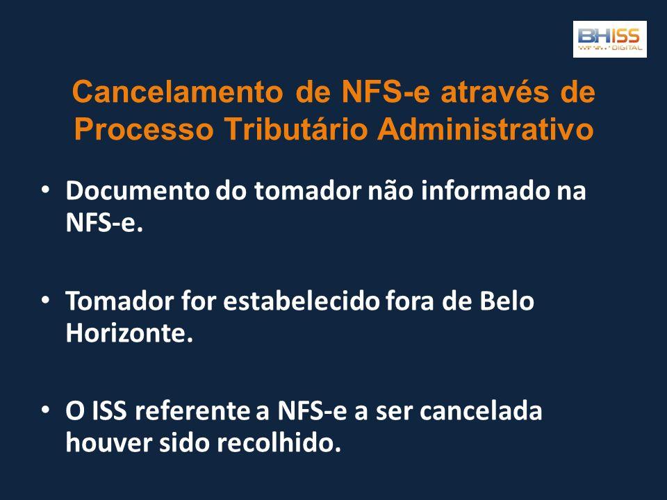 Cancelamento de NFS-e através de Processo Tributário Administrativo