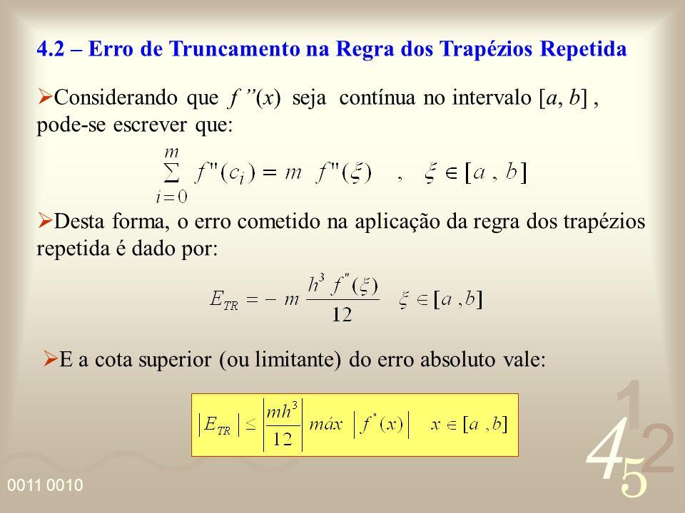 4.2 – Erro de Truncamento na Regra dos Trapézios Repetida