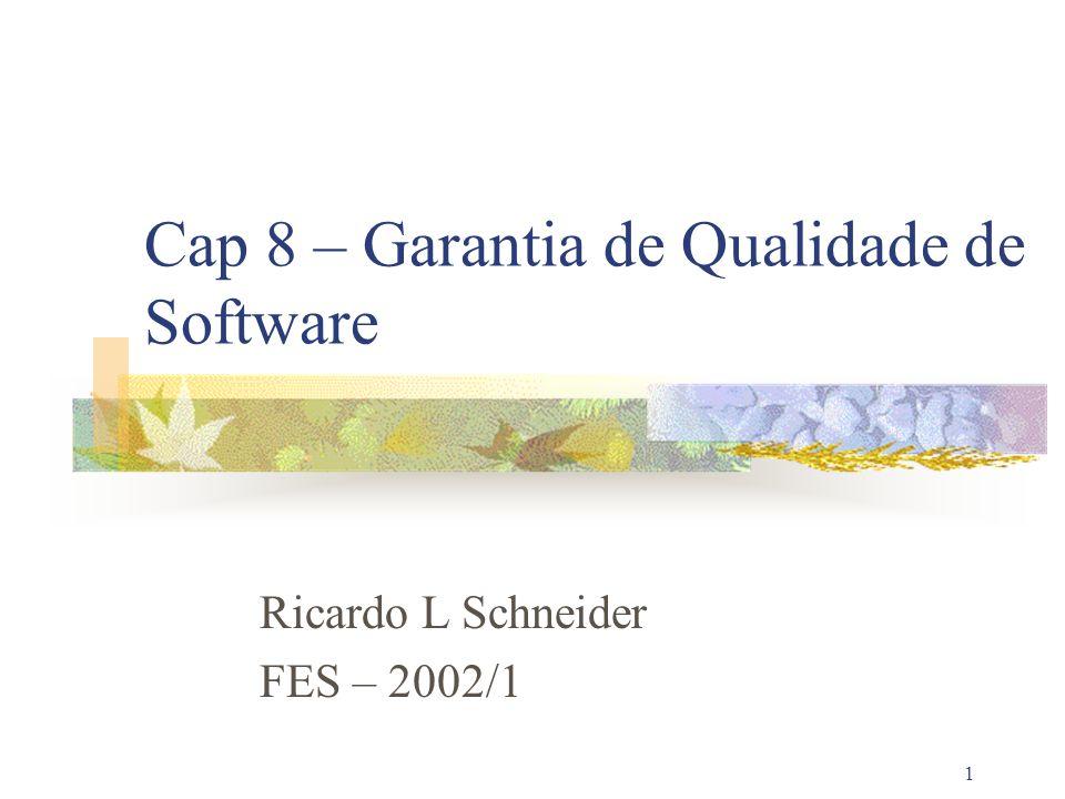 Cap 8 – Garantia de Qualidade de Software