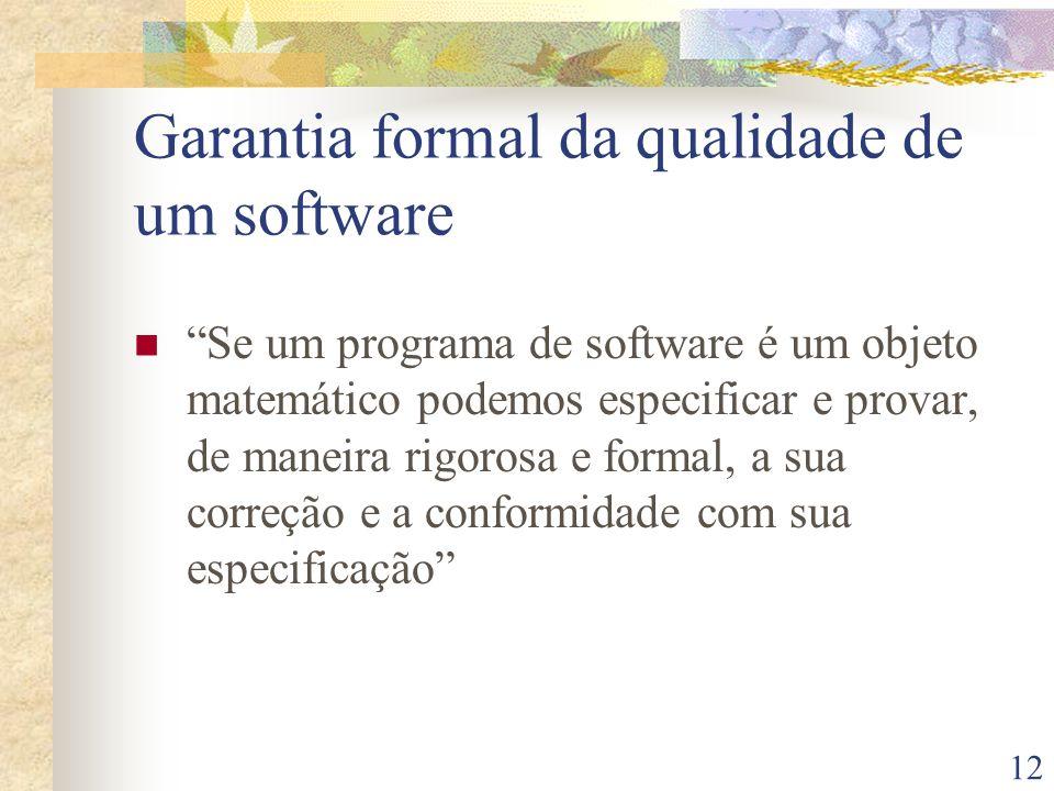 Garantia formal da qualidade de um software