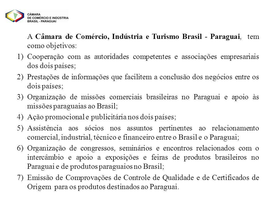 A Câmara de Comércio, Indústria e Turismo Brasil - Paraguai, tem como objetivos: