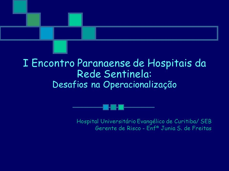 I Encontro Paranaense de Hospitais da Rede Sentinela: Desafios na Operacionalização