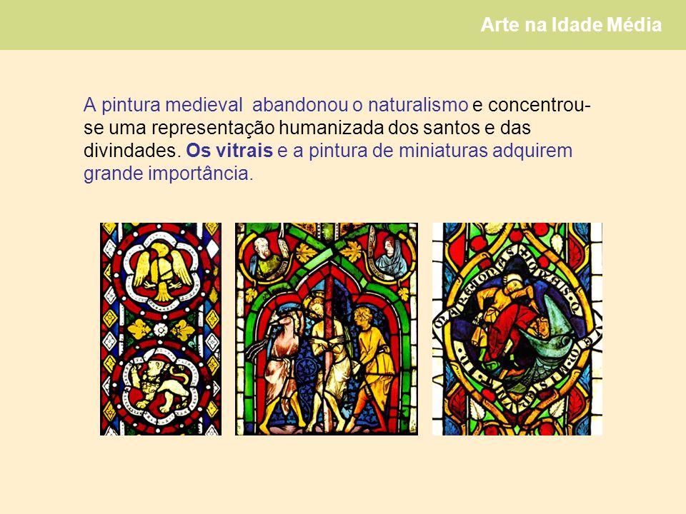 A pintura medieval abandonou o naturalismo e concentrou-se uma representação humanizada dos santos e das divindades.