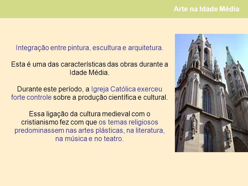Integração entre pintura, escultura e arquitetura.