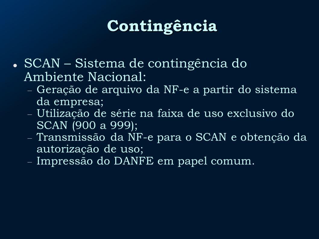Contingência SCAN – Sistema de contingência do Ambiente Nacional: