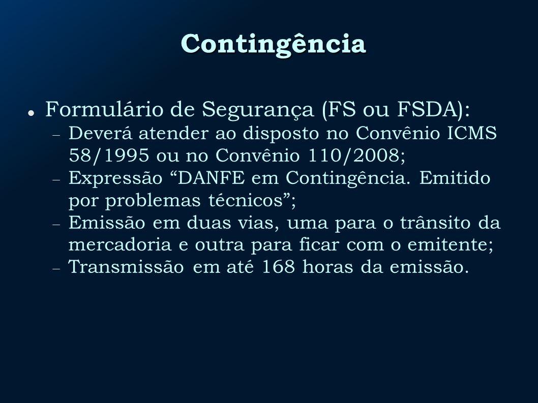 Contingência Formulário de Segurança (FS ou FSDA):