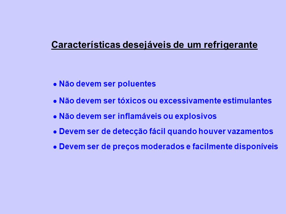 Características desejáveis de um refrigerante