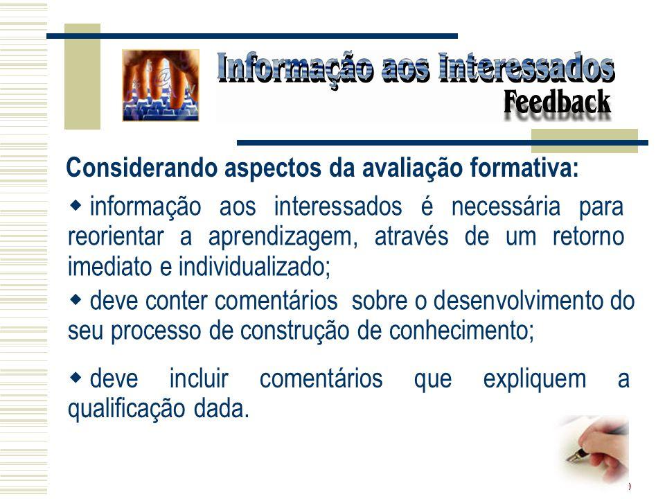 Considerando aspectos da avaliação formativa: