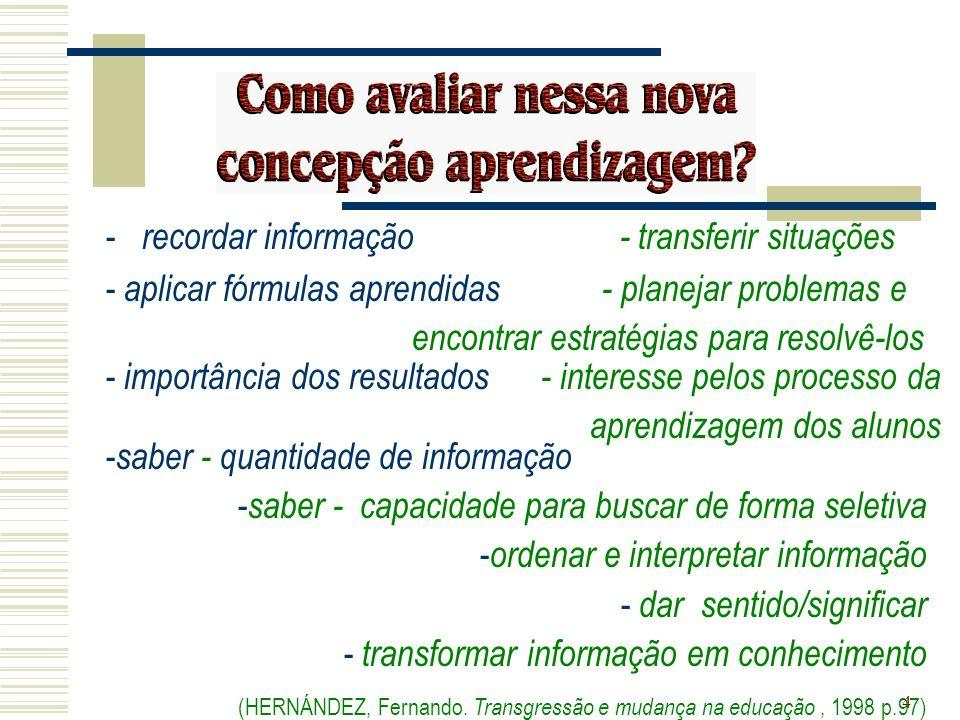 recordar informação - transferir situações