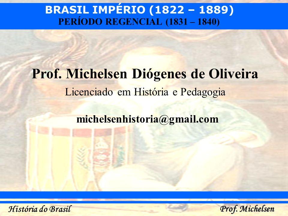 Prof. Michelsen Diógenes de Oliveira