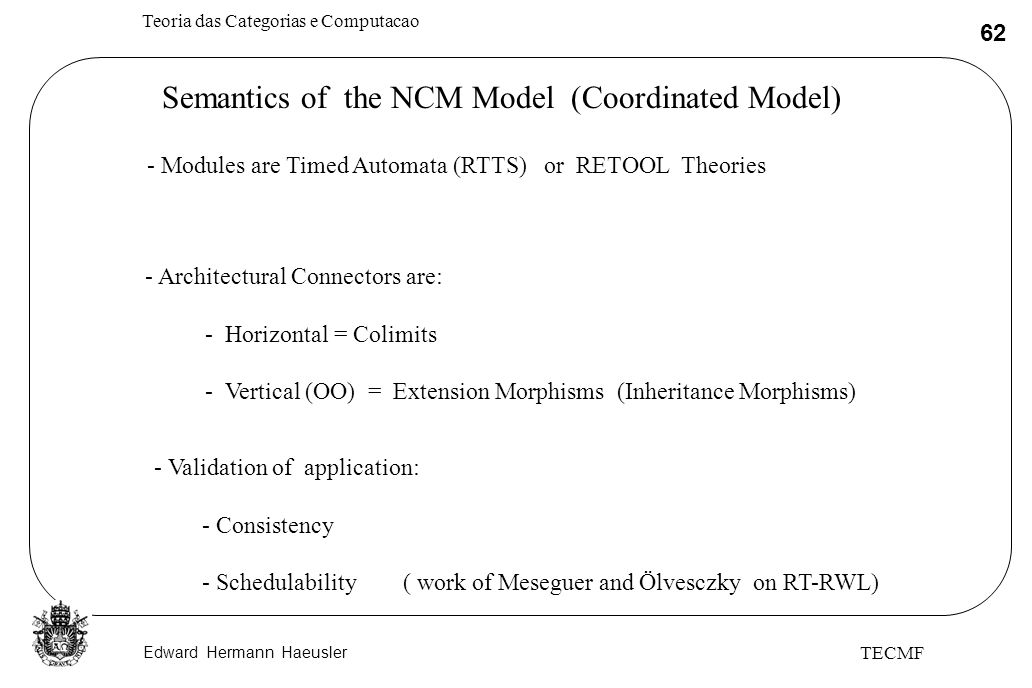 Semantics of the NCM Model (Coordinated Model)