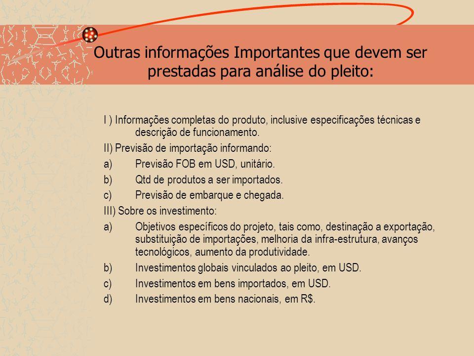 Outras informações Importantes que devem ser prestadas para análise do pleito: