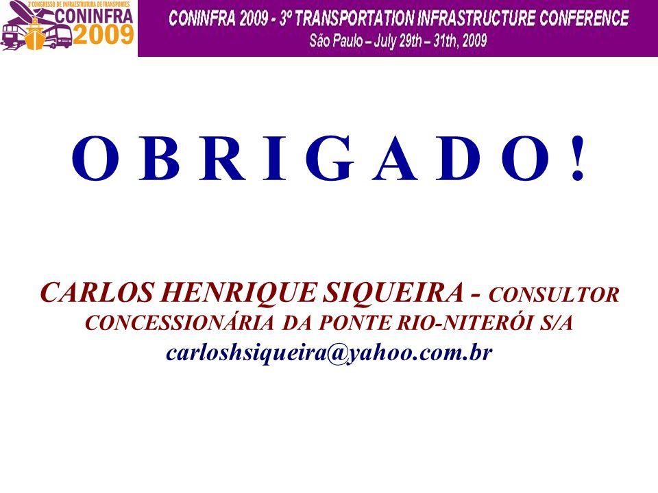 O B R I G A D O ! CARLOS HENRIQUE SIQUEIRA - CONSULTOR