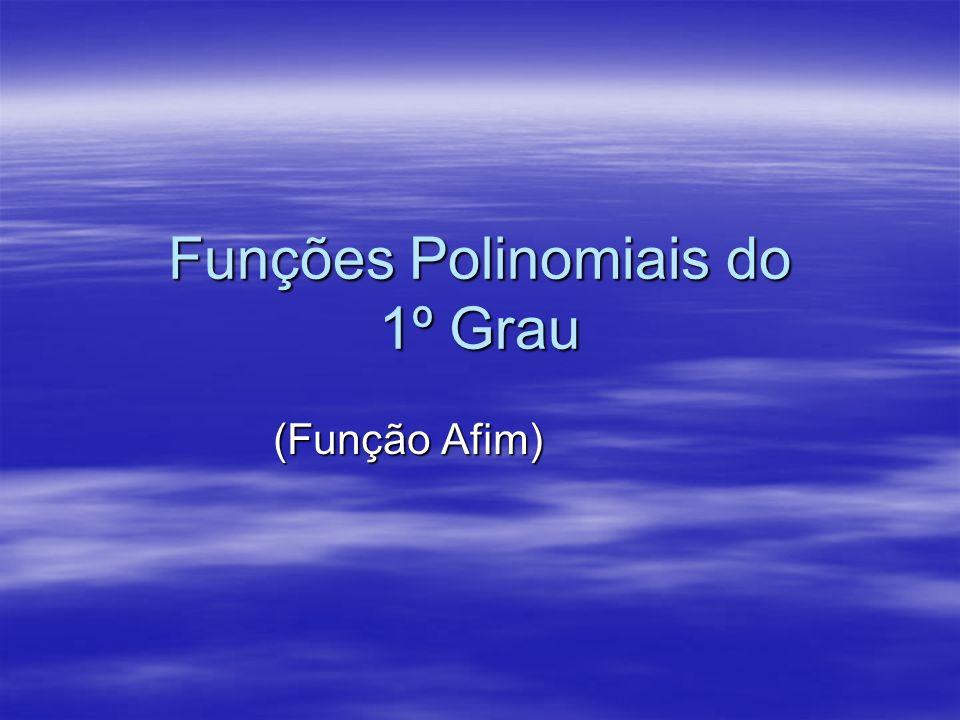 Funções Polinomiais do 1º Grau