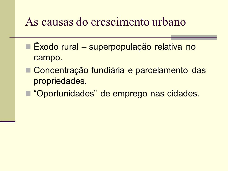 As causas do crescimento urbano