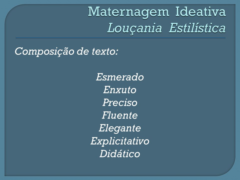 Maternagem Ideativa Louçania Estilística