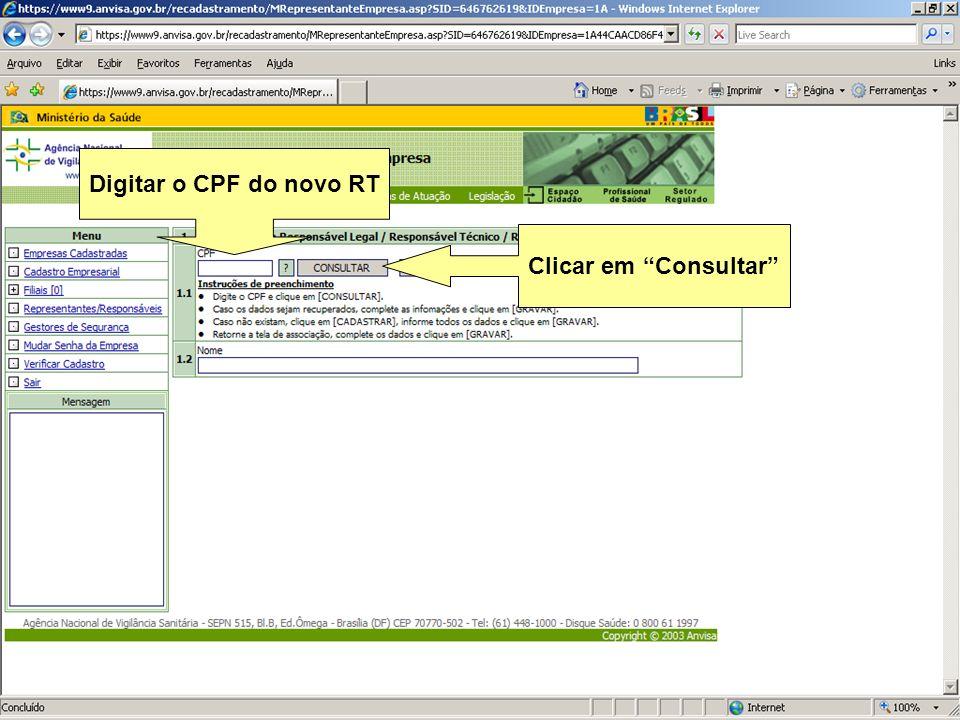 Digitar o CPF do novo RT Clicar em Consultar