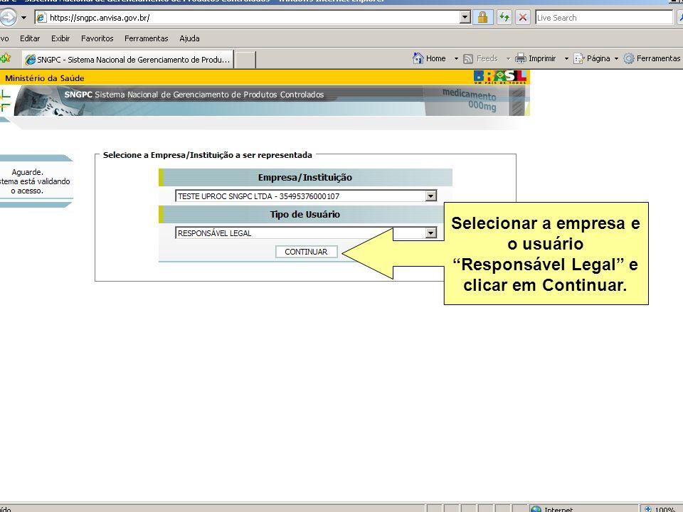 Selecionar a empresa e o usuário Responsável Legal e clicar em Continuar.