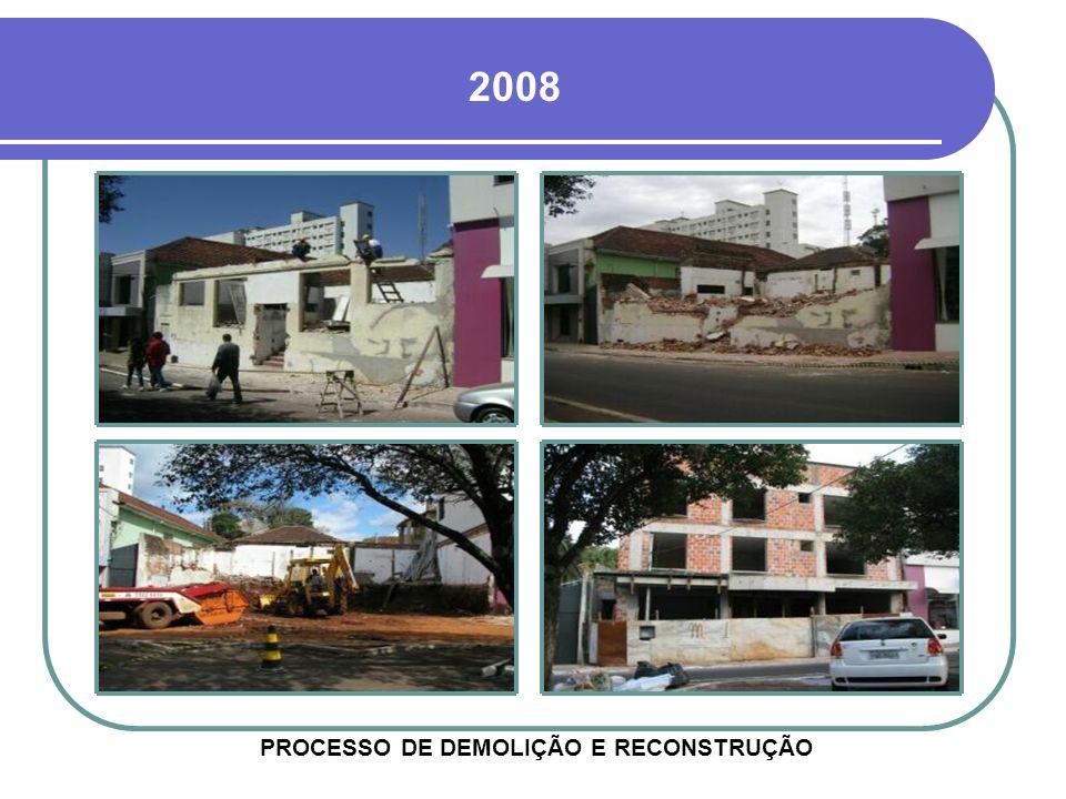 PROCESSO DE DEMOLIÇÃO E RECONSTRUÇÃO