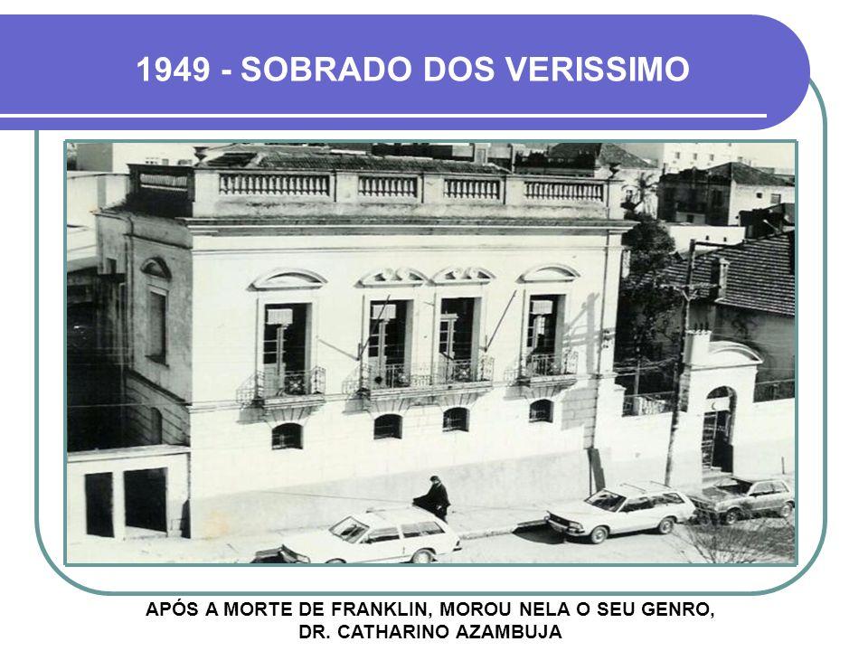 1949 - SOBRADO DOS VERISSIMO