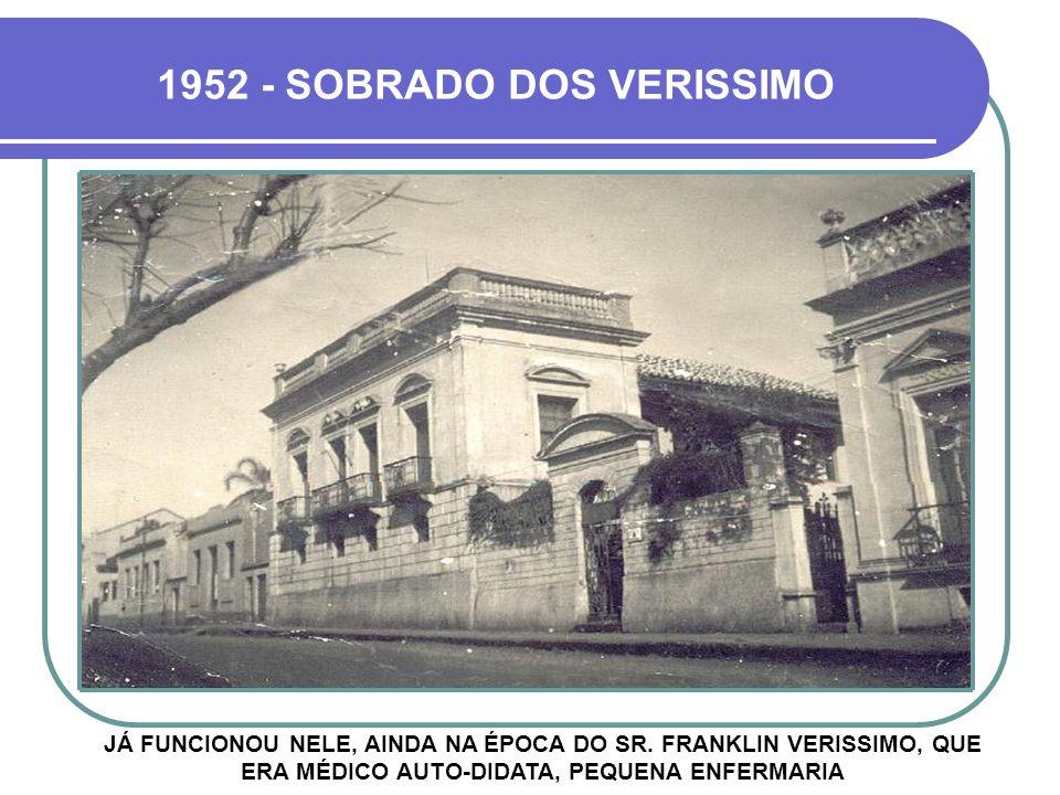 1952 - SOBRADO DOS VERISSIMO