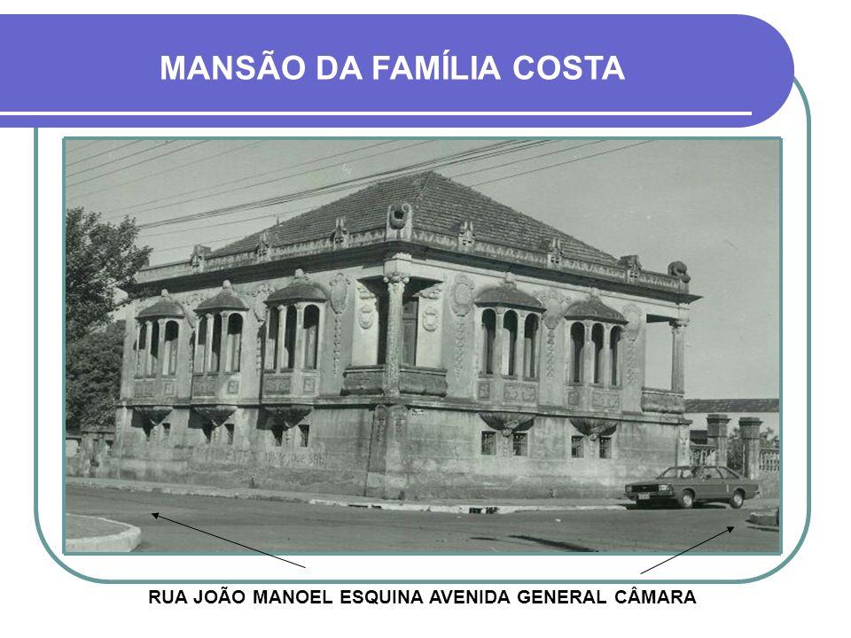 RUA JOÃO MANOEL ESQUINA AVENIDA GENERAL CÂMARA