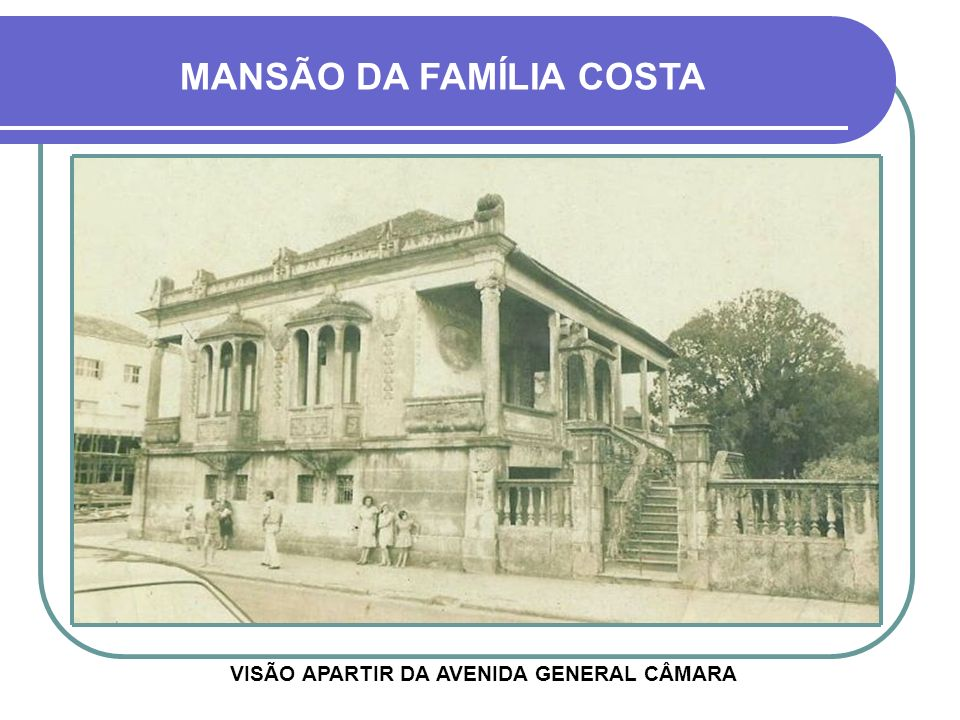 VISÃO APARTIR DA AVENIDA GENERAL CÂMARA