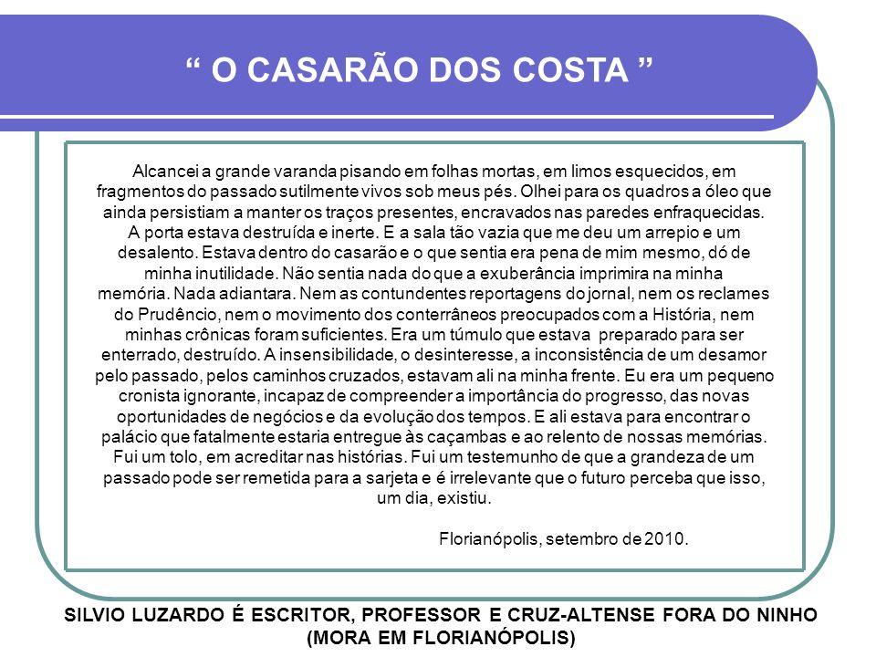 O CASARÃO DOS COSTA