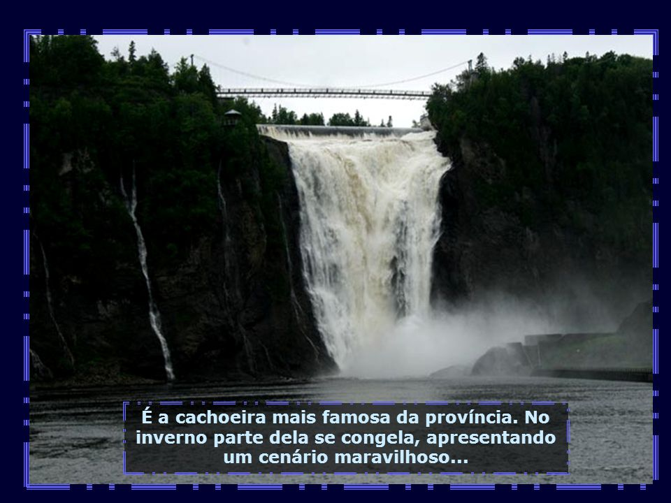 É a cachoeira mais famosa da província