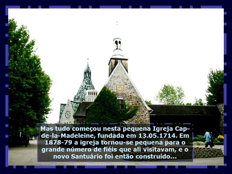 IMG_1496 - CANADÁ - CAP DE LA MADELEINE - CAPELINHA DO SANTUÁRIO NOTRE DAME-680