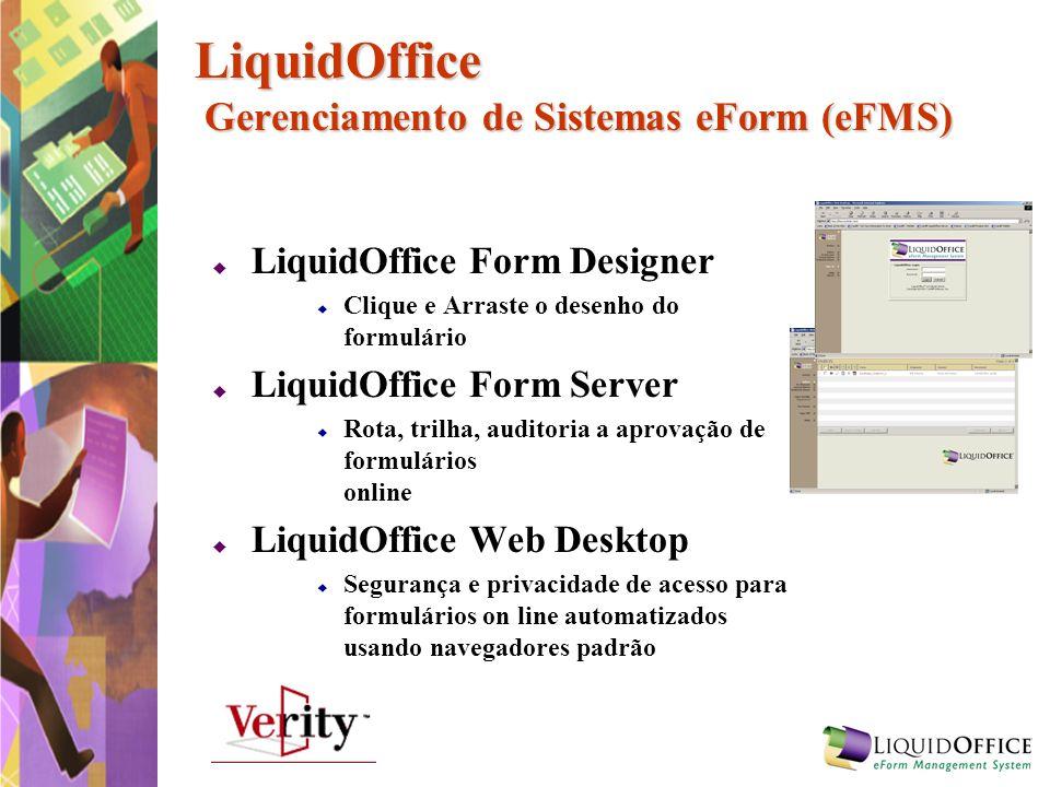 LiquidOffice Gerenciamento de Sistemas eForm (eFMS)