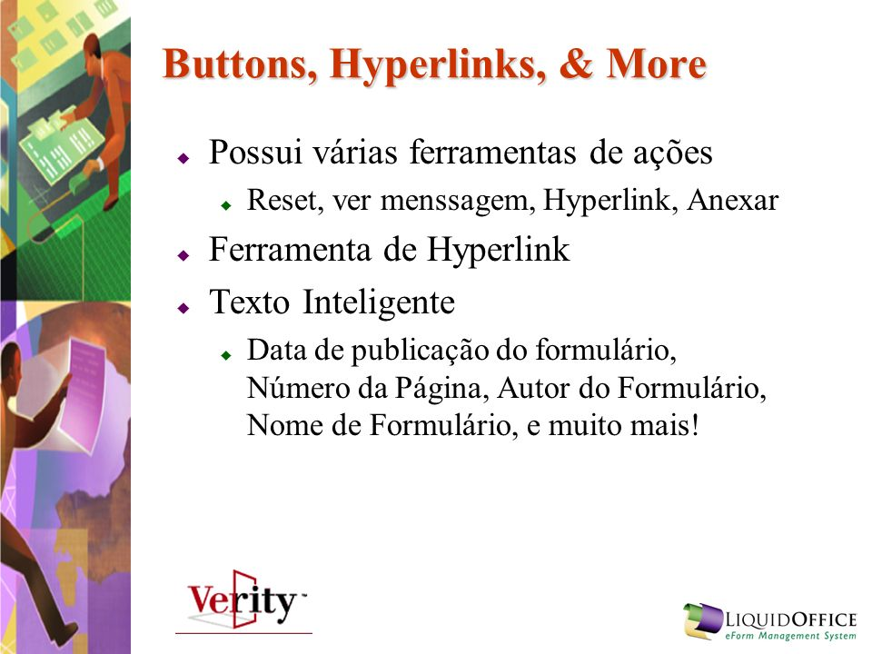 Buttons, Hyperlinks, & More