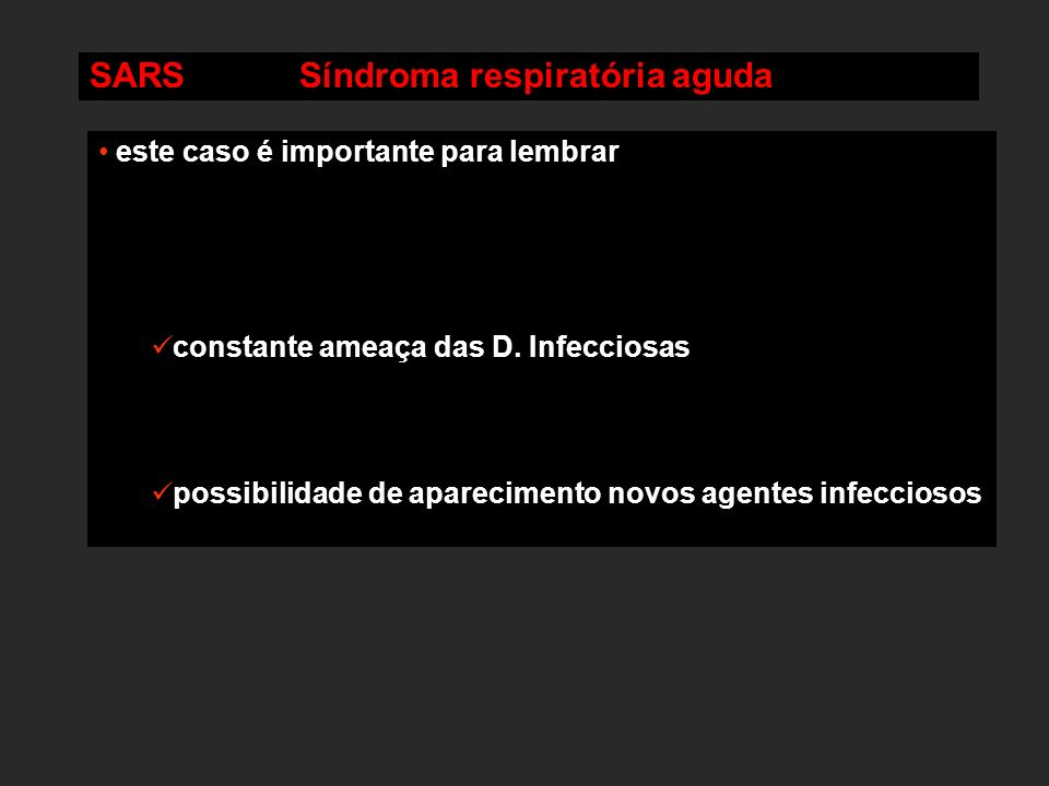 SARS Síndroma respiratória aguda