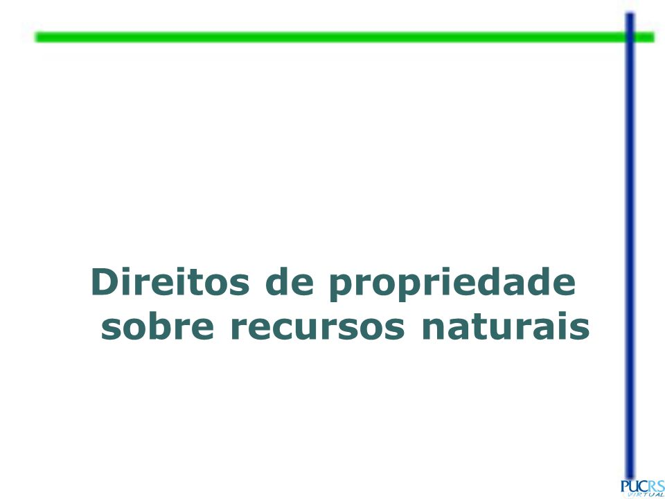 Direitos de propriedade sobre recursos naturais