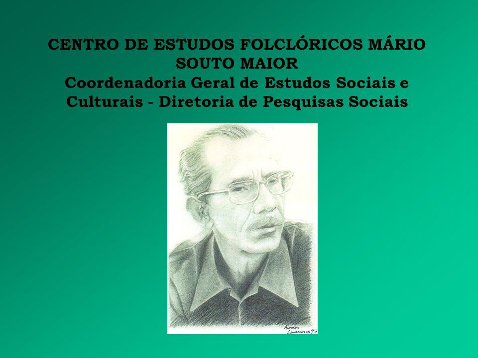 CENTRO DE ESTUDOS FOLCLÓRICOS MÁRIO SOUTO MAIOR