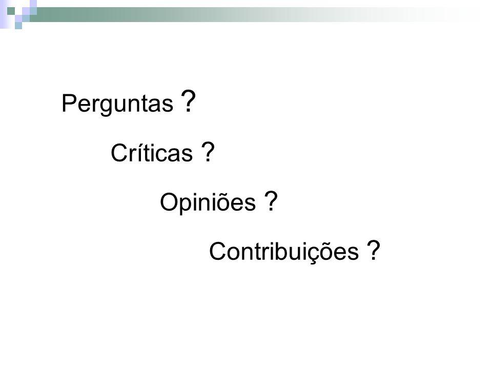 Perguntas Críticas Opiniões Contribuições