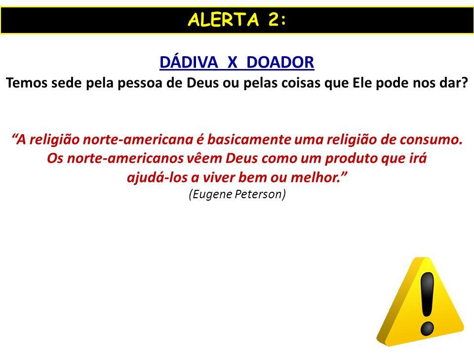 ALERTA 2: DÁDIVA X DOADOR