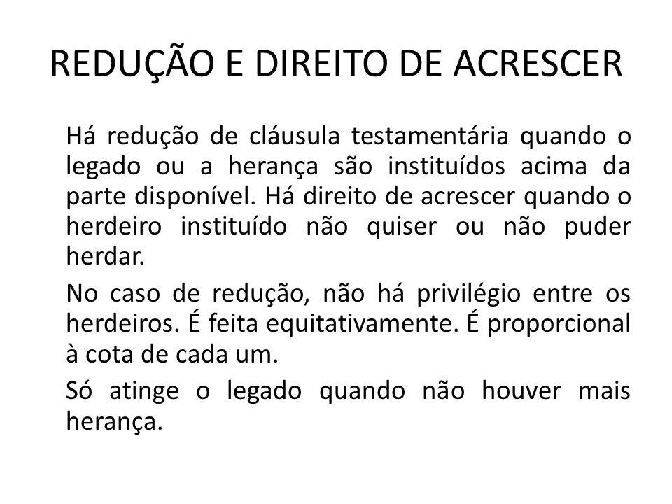 REDUÇÃO E DIREITO DE ACRESCER