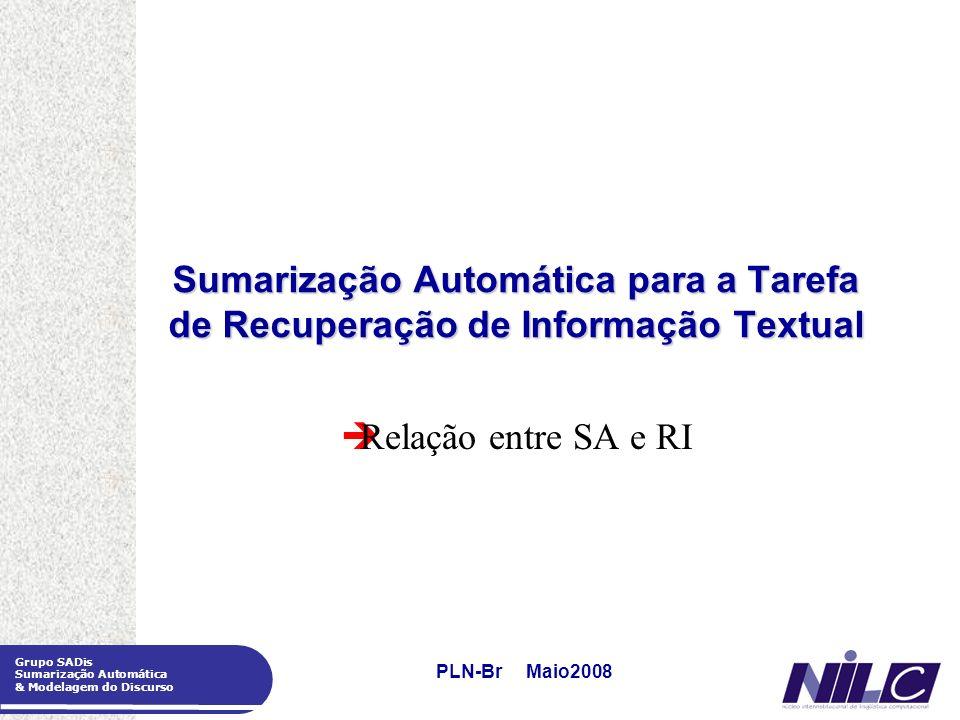 Sumarização Automática para a Tarefa de Recuperação de Informação Textual