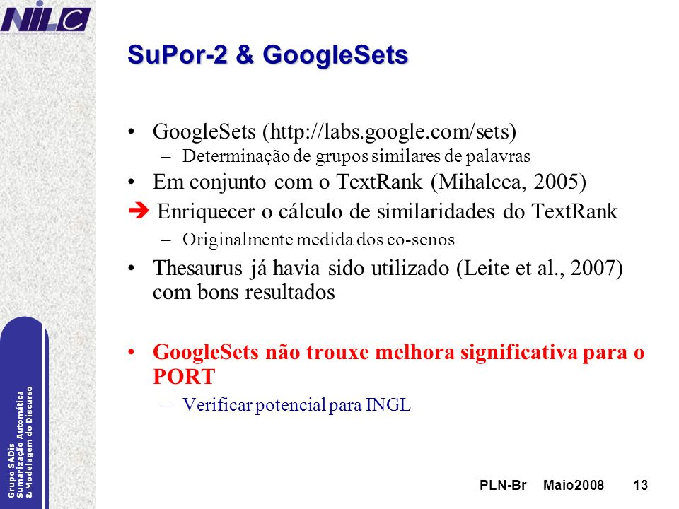 SuPor-2 & GoogleSets GoogleSets (http://labs.google.com/sets)