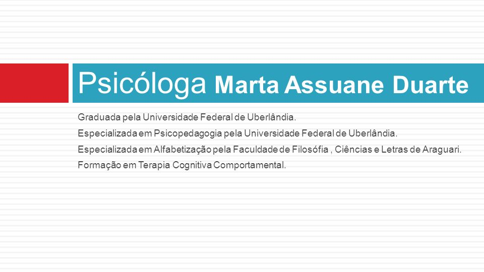 Psicóloga Marta Assuane Duarte