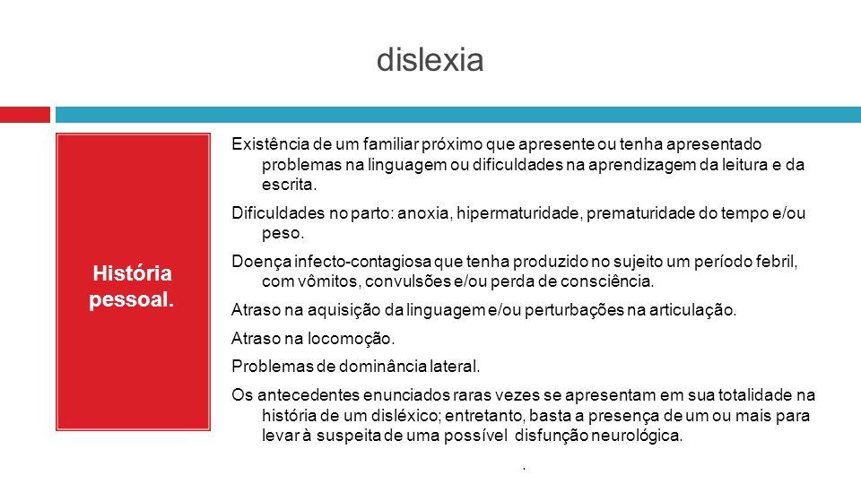 dislexia História pessoal.