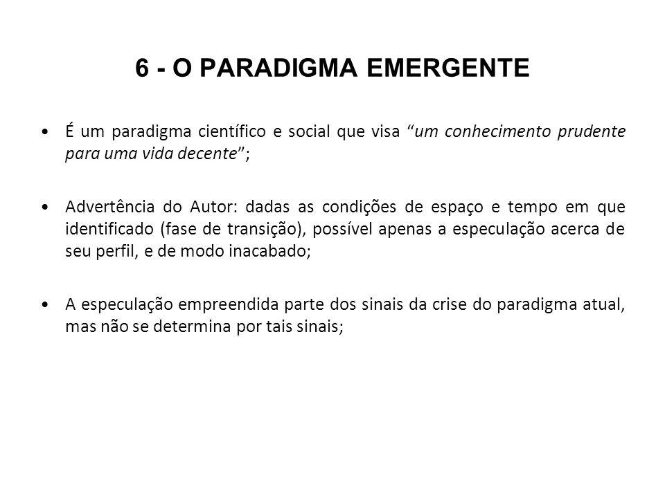 6 - O PARADIGMA EMERGENTE