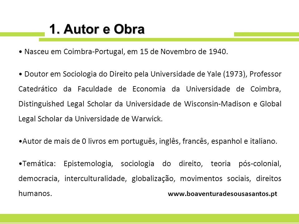 1. Autor e Obra Nasceu em Coimbra-Portugal, em 15 de Novembro de 1940.