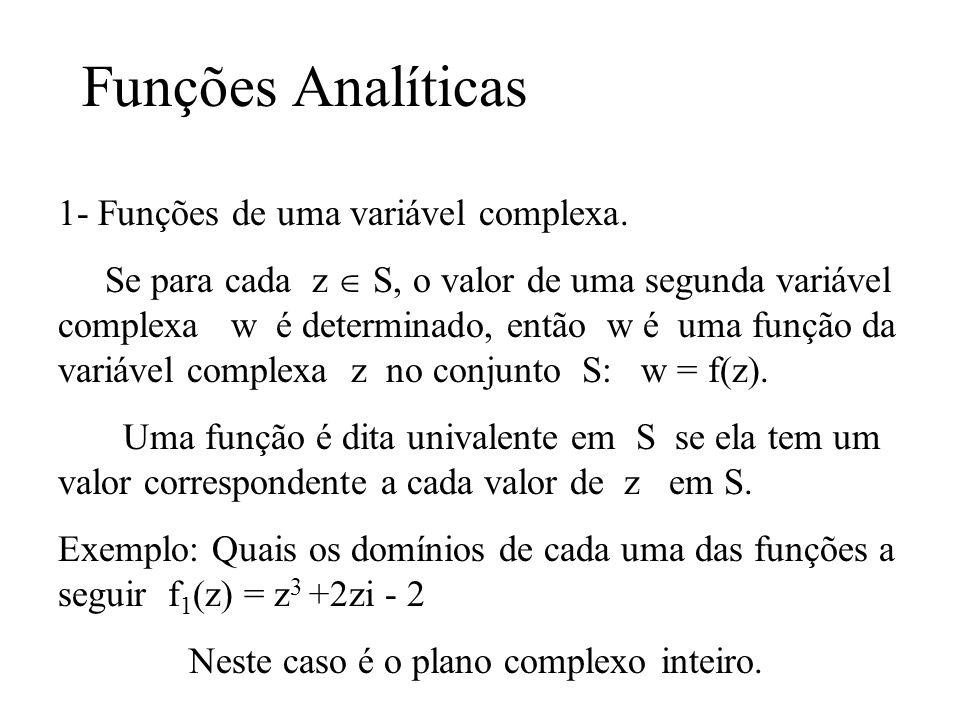Funções Analíticas 1- Funções de uma variável complexa.