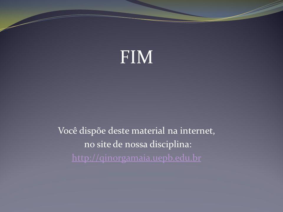 FIM Você dispõe deste material na internet,