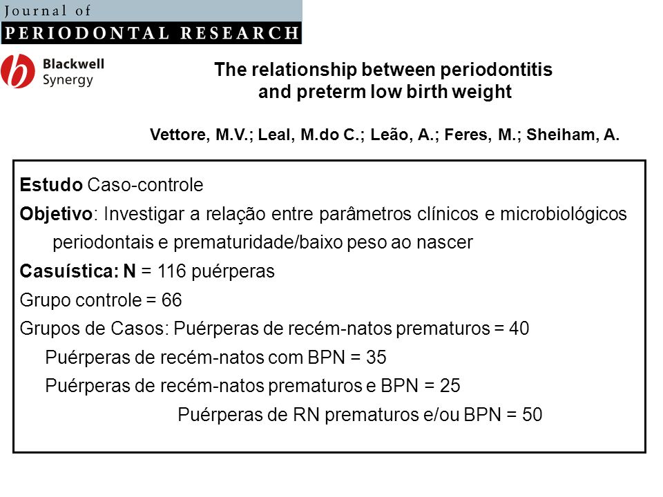The relationship between periodontitis and preterm low birth weight