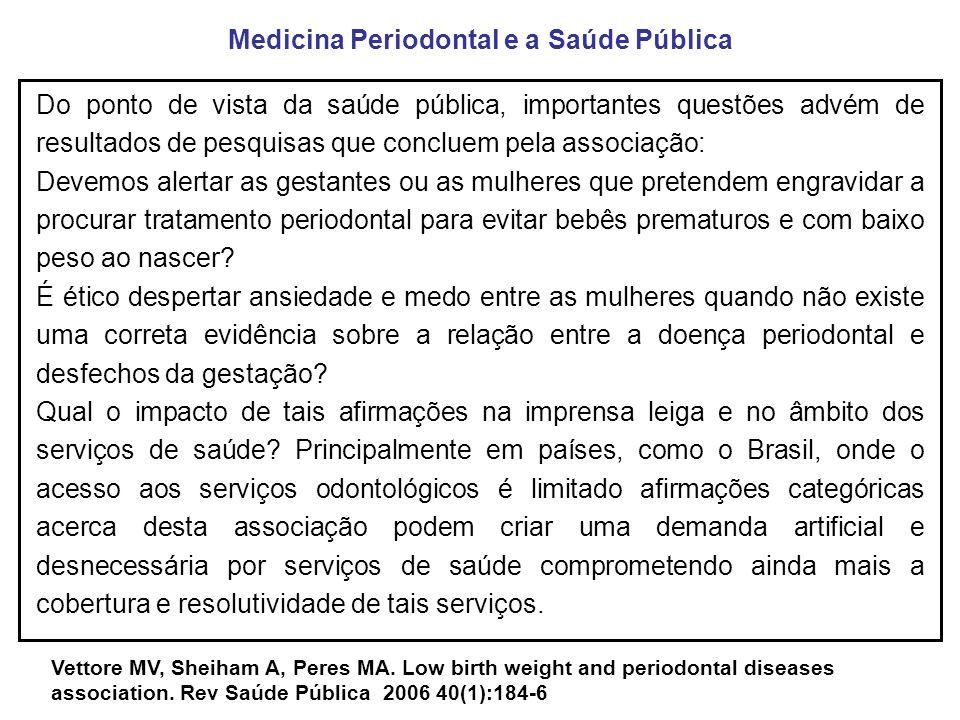 Medicina Periodontal e a Saúde Pública